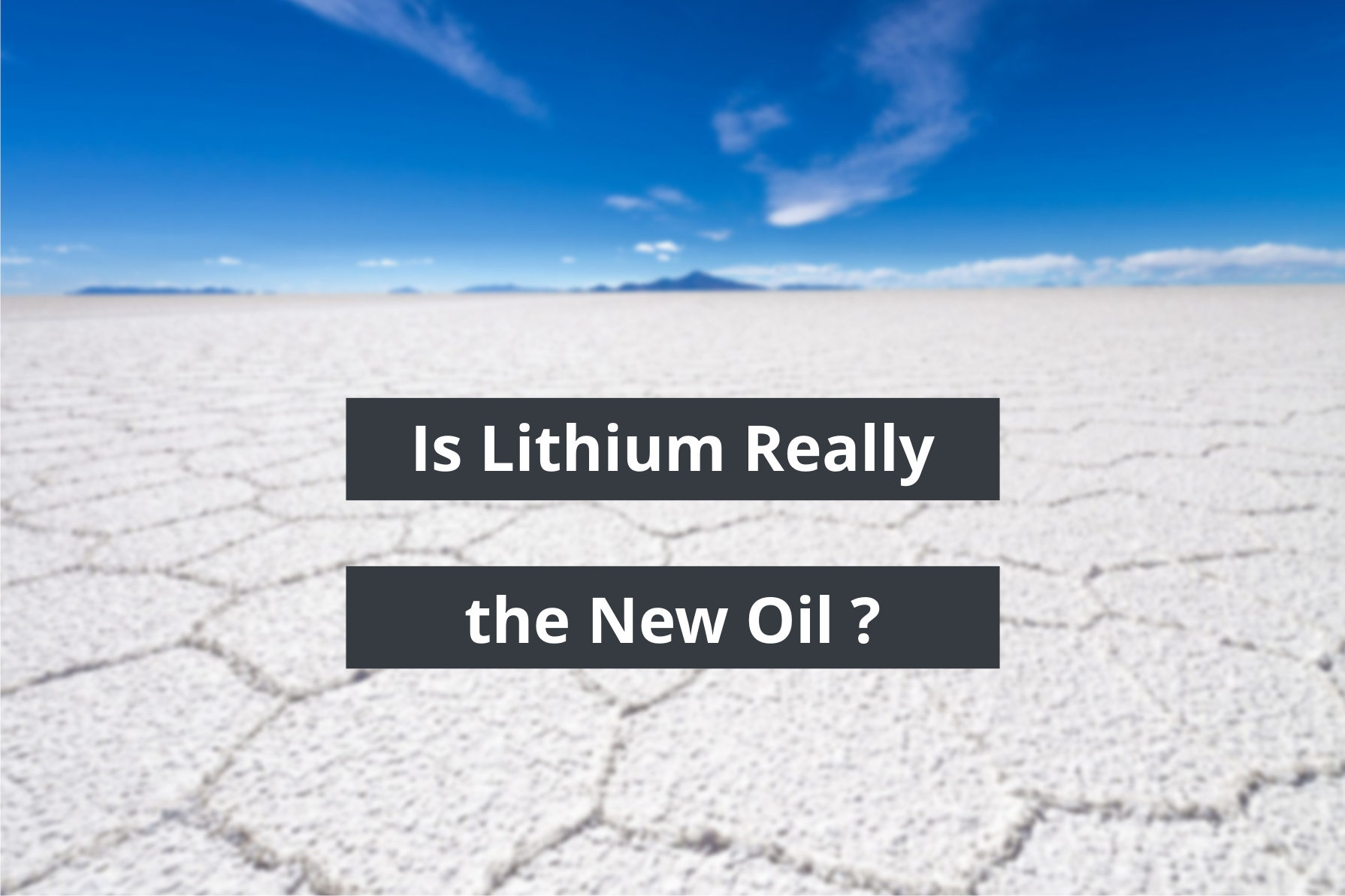 Is Litihium Really the New Oil